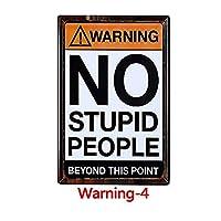 警告愚かな人のお土産 金属板ブリキ看板警告サイン注意サイン表示パネル情報サイン金属安全サイン