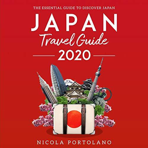 Japan Travel Guide 2020 audiobook cover art