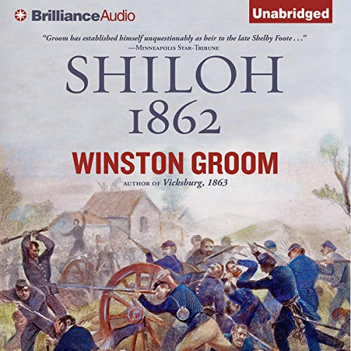Shiloh, 1862 Audiobook By Winston Groom cover art