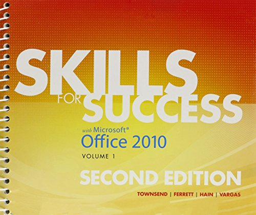 Skills for Success with Office 2010, Volume 1, and Myitlab with Pearson Etext