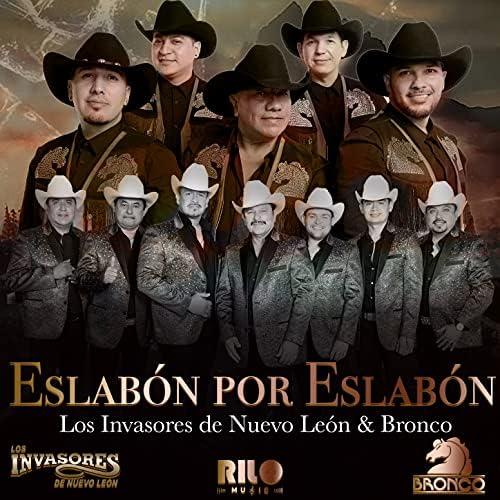 Los Invasores De Nuevo León & Bronco