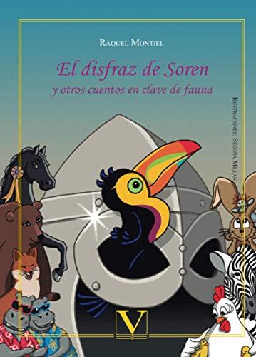 EL DISFRAZ DE SOREN Y OTROS CUENTOS EN CLAVE DE FAU (Infantil-Juvenil)
