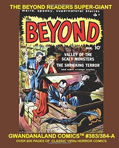The Beyond Readers Super-Giant: Gwandanaland Comics...