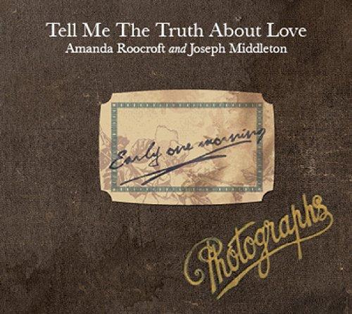 [画像:Tell Me the Truth About Love]