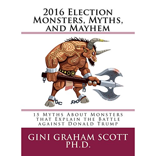 2016 Election Monsters, Myths, and Mayhem cover art