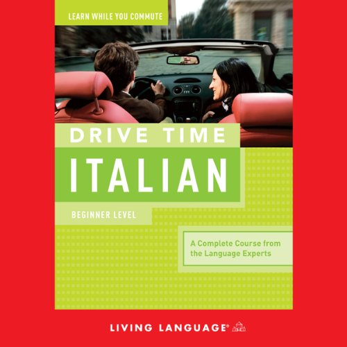 Drive Time Italian     Beginner Level              By:                                                                                                                                 Living Language                               Narrated by:                                                                                                                                 Living Language                      Length: 4 hrs and 44 mins     11 ratings     Overall 3.7