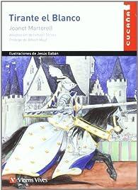 Tirante El Blanco  par  JOANOT MARTORELL