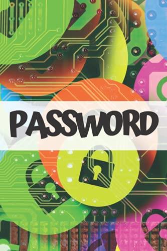 Quaderno delle Password: Libro Per Organizzare Nomi Utente e Dati Di Accesso Su Internet 109 pagine 15.24 x 22.86 cm