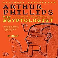 The Egyptologist By Phillips, Arthur