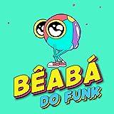 Bêabá do Funk