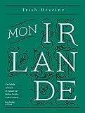Mon Irlande - Une balade culinaire en passant par Belfast, Dublin, Cork & Galway