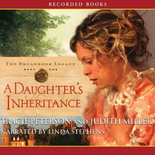 Daughter's Inheritance                   Auteur(s):                                                                                                                                 Judith Miller,                                                                                        Tracie Peterson                               Narrateur(s):                                                                                                                                 Linda Stephens                      Durée: 11 h et 34 min     Pas de évaluations     Au global 0,0