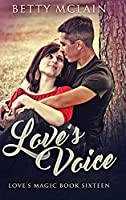 Love's Voice: Large Print Hardcover Edition