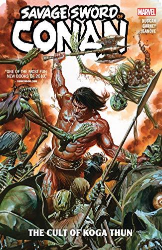 Savage Sword Of Conan: The Cult Of Koga Thun (Savage Sword Of Conan (2019)) (English Edition)