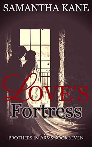 Love's Fortress (Brothers in Arms Book 7) (English Edition)