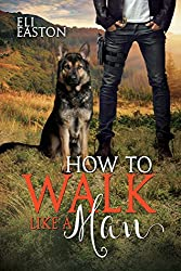 How to Walk Like a Man (Howl at the Moon #2) 画像