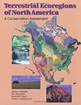 Terrestrial Ecoregions of North America: A Conservation Assessment (World Wildlife Fund Ecoregion Assessments)
