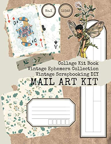 MAIL ART KIT BOOK : CUT and COLLAGE : Penpal Kit : Scrapbooking Kit : Journal Kit: 10 Flowers, Fairy colored for DIY cards and journals (Vintage Ephemera Collection)
