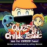 The Quest of Childe Isaac and the Cursed Tablet (English Edition)
