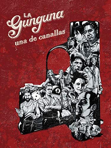 La Gunguna, una de canallas
