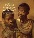 The Image of the Black in Western Art, Volume III: From the Age of Discovery to the Age of Abolition, Part 1: Artists of the Renaissance and Baroque