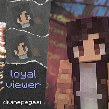 Loyal Viewer