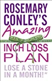 Rosemary Conley's Amazing Inch Loss Plan: Lose a Stone in a Month (English Edition)