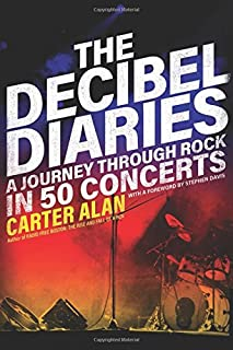 The Decibel Diaries: A Journey through Rock in 50 Concerts