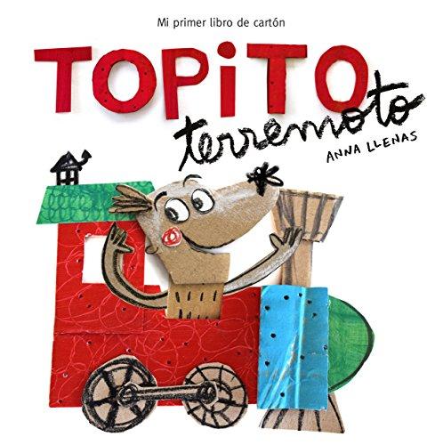 Topito Terremoto (Pequeñas manitas): Mi primer libro de cartón