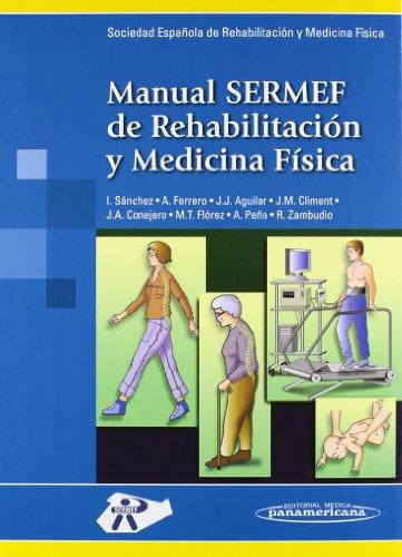 Manual SERMEF de Medicina Física y Rehabilitación