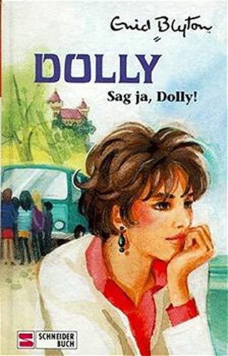 Dolly - Schulabenteuer auf der Burg: Dolly, Bd.18, Sag ja, Dolly