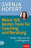 Meine 100 besten Tools für Coaching und Beratung: Insider-Tipps aus