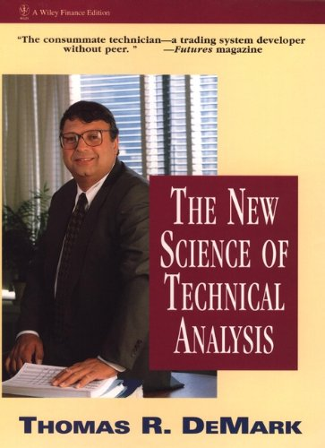 The New Science of Technical Analysis (Wiley Finance Book 45) (English Edition)