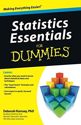 Download Statistics Essentials For Dummies (For Dummies Series) 0470618396