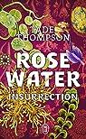 Rosewater par Thompson