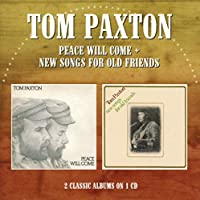 PEACE WILL COME / NEW SONGS FOR OLD FRIENDS