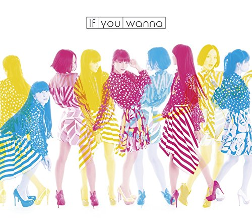 If you wanna(完全生産限定盤)(DVD付)(スペシャルパッケージ仕様)