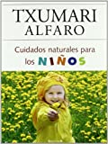 Cuidados naturales para los niños (No ficción)