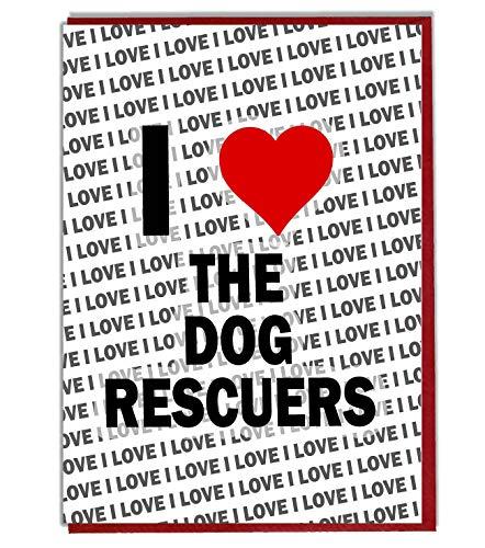Ik hou van de hond Redders wenskaart - Verjaardagskaart - Dames - Heren - Dochter - Zoon - Vriend - Man - Vrouw - Broer - Zuster