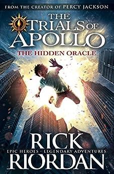 The Hidden Oracle (The Trials of Apollo Book 1) by [Rick Riordan]