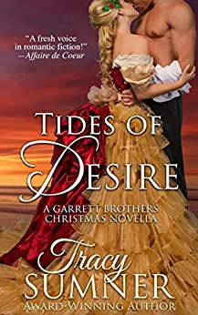 Tides of Desire: Steamy Christmas Historical Romance (Garrett Brothers Book 3) by [Tracy Sumner, Kate Brauning]