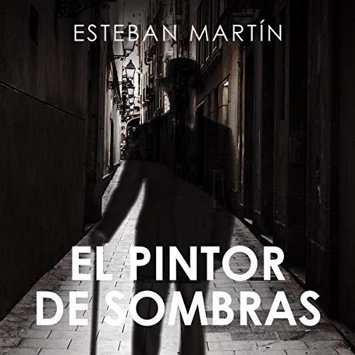 『El Pintor de Sombras [The Shadow Painter]』のカバーアート