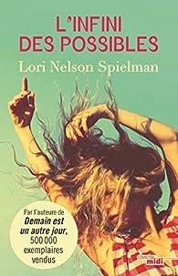 L'infini des possibles par Lori Nelson Spielman