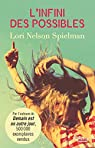 L'infini des possibles par Nelson Spielman
