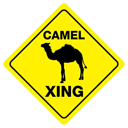 Camel Crossing Funny Novelty Sign