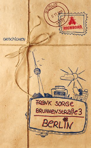 Brunnenstraße 3, Berlin: Geschichten