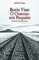 O Outono em Pequim (Portuguese Edition)