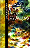 Girls Periods And Pyjamas: Period Pressure Point Relief (English Edition)