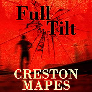 Full Tilt     Rock Star Chronicles              By:                                                                                                                                 Creston Mapes                               Narrated by:                                                                                                                                 Troy Klein                      Length: 10 hrs and 34 mins     9 ratings     Overall 4.0