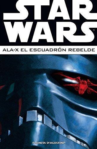 Star Wars Ala-X Escuadrón Rebelde nº 03: 22 (Star Wars: Cómics Leyendas)